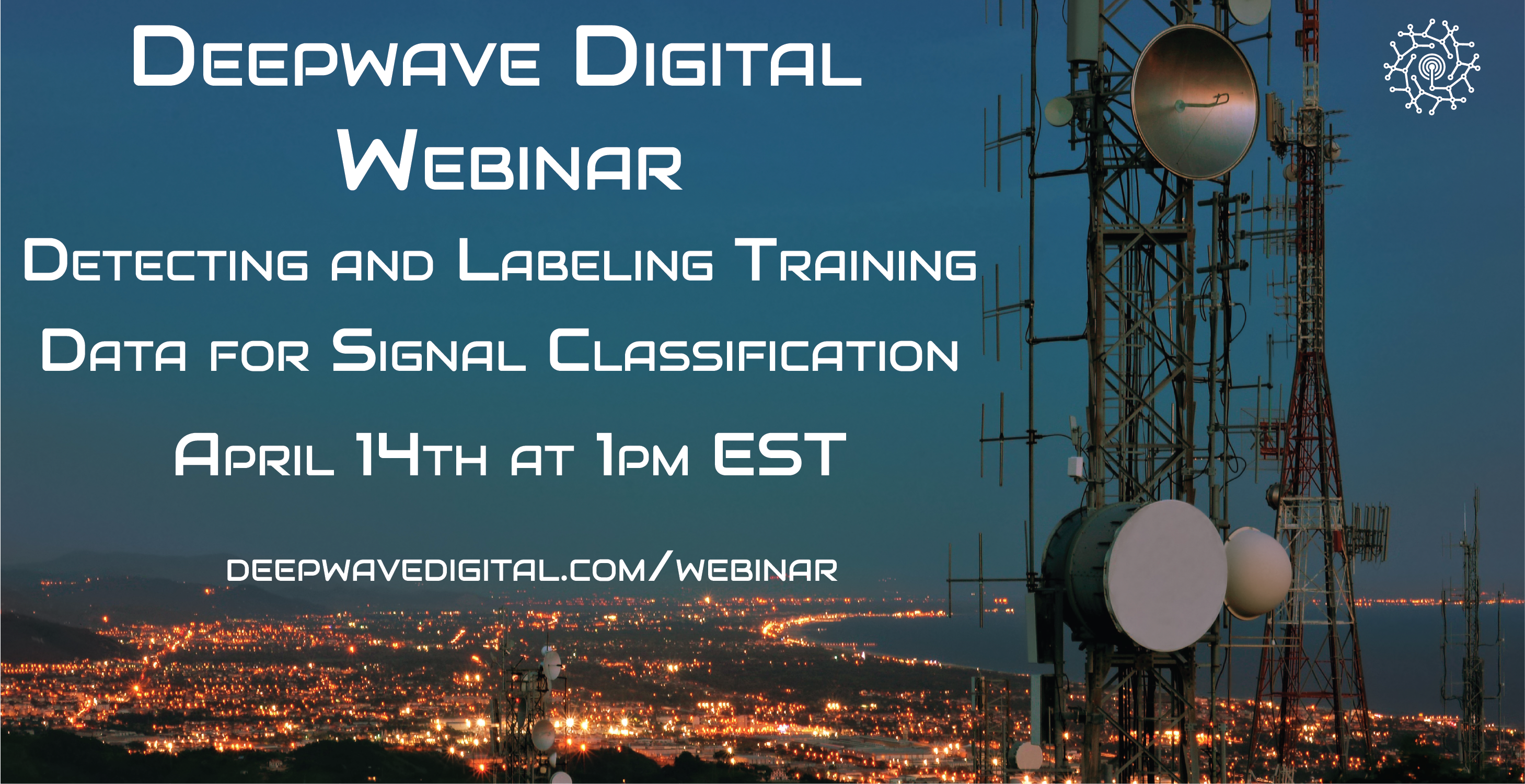 Webinar: Detecting and Labeling Training Data for Signal Classification (Updated)